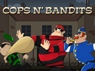 Cops and Bandits
